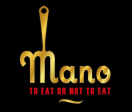 Mano to eat or not to eat