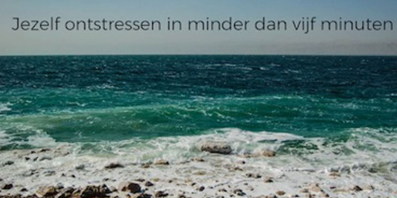 "Workshop ""Leren ontstressen in minder dan 5 minuten"""
